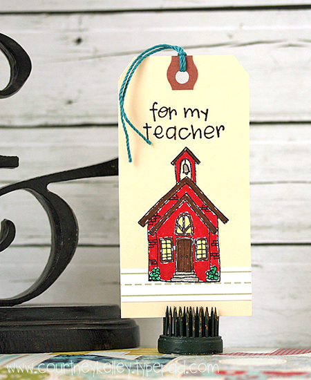 Courtney Kelley - For My Teacher Tag