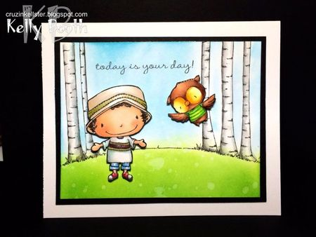 Kelly Booth - Today is Your Day Card