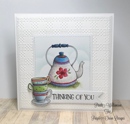 Paula Williamson - Tea Time Card